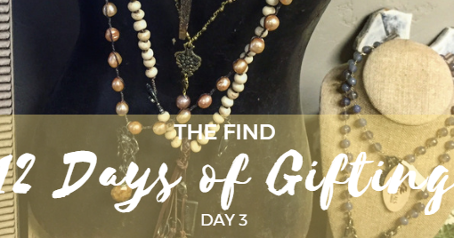 12 Days of Gifting at The Find – Day 3