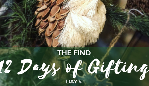 12 Days of Gifting at The Find – Day 4